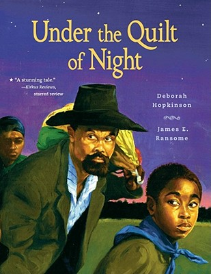 Under The Quilt Of Night By Hopkinson, Deborah/ Ransome, James E. (ILT)
